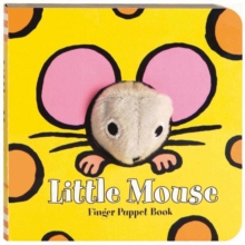 Finger Puppet Book : Little Mouse, Board book