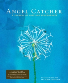 Angel Catcher: A Grieving Journal : A Journal of Loss and Remembrance, Diary