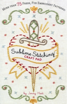 Sublime Stitching Craft Pad, Paperback