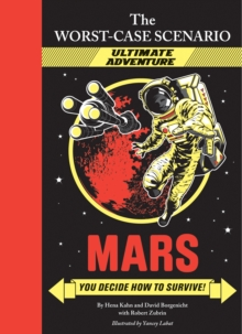 Worst-case Scenario Ultimate Adventure No2: Mars!, Hardback
