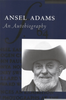 Ansel Adams : An Autobiography, Paperback