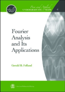 Fourier Analysis and Its Applications, Hardback