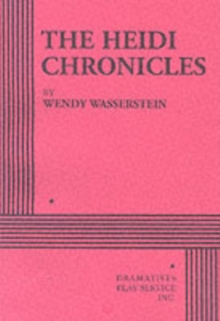 The Heidi Chronicles, Paperback