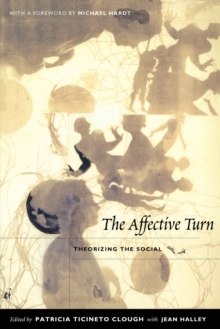 The Affective Turn : Theorizing the Social, Paperback