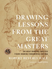 Drawing Lessons from the Great Masters, Paperback