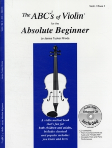 ABCS OF VIOLIN FOR THE ABSOLUTE BEGINNE,