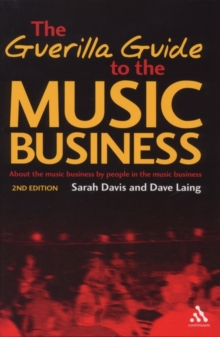 The Guerilla Guide to the Music Business, Paperback