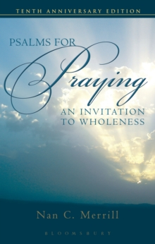 Psalms for Praying : An Invitation to Wholeness, Paperback