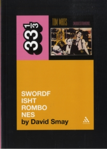 Tom Waits' Swordfishtrombones, Paperback Book