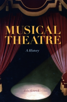 Musical Theatre : A History, Paperback