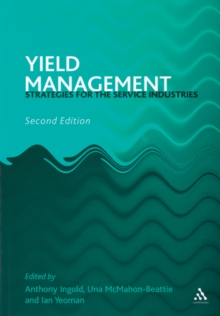 Yield Management : Strategies for the Service Industries, Paperback