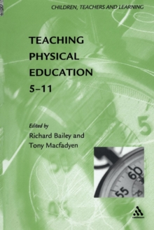 Teaching Physical Education, 5-11, Paperback