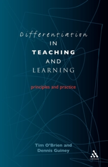 Differentiation in Teaching and Learning : Principles and Practice, Paperback