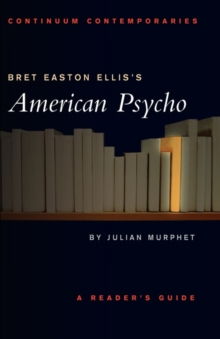 "Bret Easton Ellis' ""American Psycho"", Paperback Book"