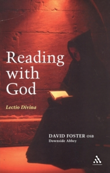 Reading With God : Lectio Divina, Paperback