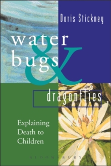 Waterbugs and Dragonflies : Explaining Death to Young Children, Hardback