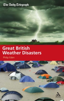 Great British Weather Disasters, Hardback