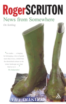 News from Somewhere : On Settling, Paperback
