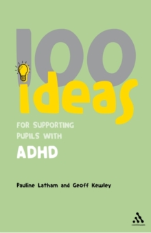 100 Ideas for Supporting Pupils with ADHD, Paperback