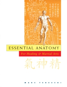 Essential Anatomy for Martial and Healing Arts, Paperback Book