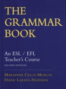 The Grammar Book : An ESL/EFL Teacher's Course, Hardback