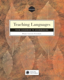 Teaching Language : From Grammar to Grammaring, Paperback