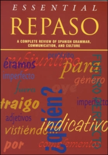 Essential Repaso : A Complete Review of Spanish Grammar, Communication, and Culture, Paperback