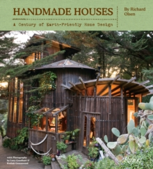 Handmade Houses : A Century of Earth-friendly Home Design, Hardback Book