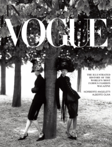 In Vogue : An Illustrated History of the World's Most Famous Fashion Magazine, Hardback