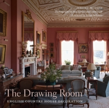 The Drawing Room : English Country House Decoration, Hardback Book
