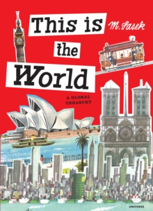 This is the World : A Global Treasury, Hardback