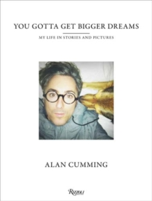 You Gotta Get Bigger Dreams : And Other Stories, Hardback Book