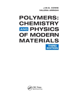 Polymers : Chemistry and Physics of Modern Materials, Paperback Book
