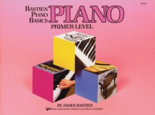 Bastien Piano Basics : Primer Primer Level, Paperback Book