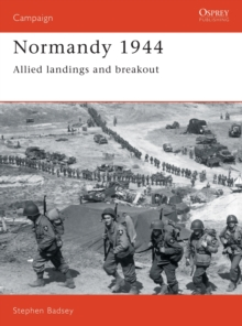 Normandy, 1944 : Allied Landings and Breakout, Paperback