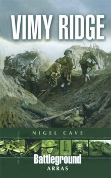 Vimy Ridge : Arras, Paperback Book