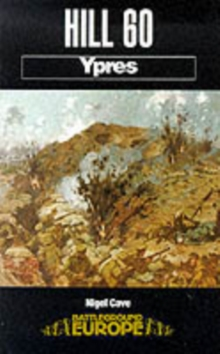 Hill 60 : Ypres, Paperback Book