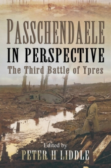 Passchendaele in Perspective : The 3rd Battle of Ypres, Paperback