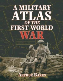A Military Atlas of the First World War, Paperback