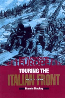 Touring the Italian Front 1917-1919, Paperback