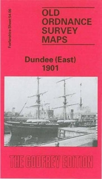 Dundee (East) 1901 : Forfarshire Sheet 54.06, Sheet map, folded