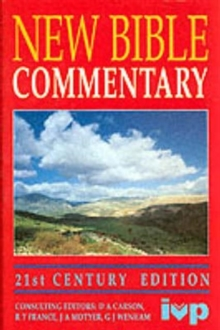 New Bible Commentary : 21st Century Edition, Hardback
