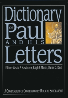 Dictionary of Paul and His Letters, Hardback