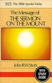 The Message of the Sermon on the Mount : Christian Counter-culture With Study Guide, Paperback