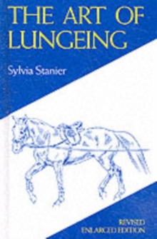 The Art of Lungeing, Hardback Book
