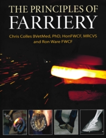 The Principles of Farriery, Hardback