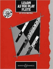 Learn as You Play Flute : Tutor Book, Paperback