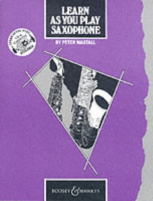 Learn as You Play Saxophone : Tutor Book, Paperback Book