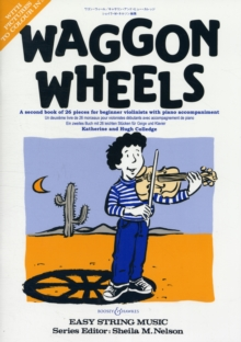 Waggon Wheels : Violin and Piano, Paperback
