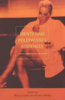 Identifying Hollywood's Audiences : Cultural Identity and the Movies, Paperback